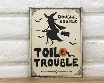 Toil And Trouble Sign, Halloween Decoration, Halloween Decor, Halloween Flying Witch Sign, Witch Themed Sign, Halloween Witch Sign, Gift