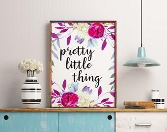 Printable Wall Art, Pretty Little Thing, Printable Art, Nursery Art, Nursery Decor, Nursery Print, Calligraphy Prints, Nursery flower print