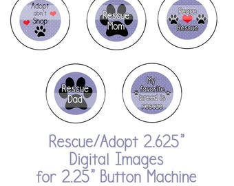 """2.625"""" Rescue/Adopt Collage Sheet Instant Download Adopt don't Shop, Dog Rescue, Shelter Dogs for 2.25"""" button machine"""