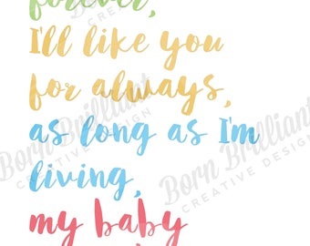 I'll love you forever new born baby gift typographic print [Digital Download]