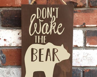 Don't Wake The Bear - Wood Sign - Rustic - Nursery - Baby Shower Gift - Woodland - Animals - Baby Bear - Door Sign