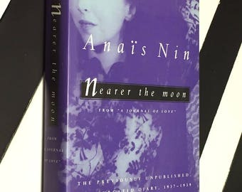Nearer the Moon by Anais Nin (1996) first edition book