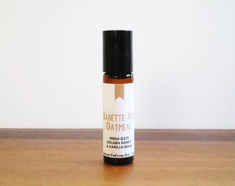 BABETTE ATE OATMEAL / Fresh Oats Golden Honey & Vanilla Bean / Tv Inspired / Gilmore Girls Collection / Roll-On Perfume Oil