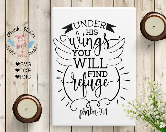 Scripture Cut File, Under his wings you will find refuge Cut File and Printable in SVG, DXF, PNG, Bible Verse Cut File, Scripture Printable