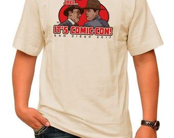 Forget it Jake… It's Comic-Con! SDCC 2017 - 100% Cotton T-Shirt -