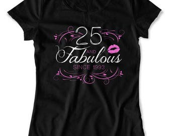 25th Birthday T Shirt Personalized Birthday Gift Custom Age Birthday Year Bday TShirt B Day 25 Years Old And Fabulous Ladies Tee DAT-1565