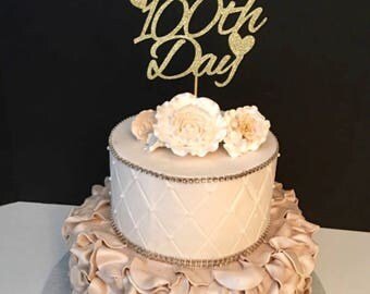 Happy 100th Day Cake Topper, Happy 100 Days Cake Topper, 100 Days Cake Topper