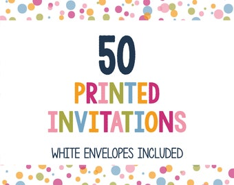 50 Printed Invitations - Professionally Printed Invitations - Print My Invites - Printing Services - 5x7 Invitations - Envelopes Included