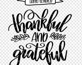 Thankful and grateful svg, Fall SVG, grateful SVG, Digital cut file, autumn svg, thankful svg, thanksgiving svg, commercial use OK