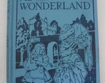 Antique 1925 Book Alice's Adventures in Wonderland and Through The Looking Glass by Lewis Carroll - Large Type