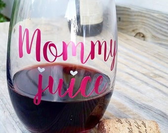 Mommy juice wine glass, gift for mom, new mom gift basket, funny gift for her, funny wine glasses, funny wine sayings, funny mom gift, mom
