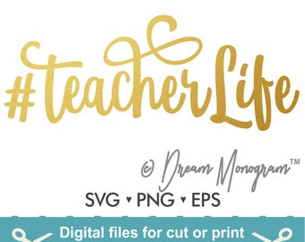 Teacherlife Svg / Teacher Svg / Teacher life Svg / Back to school Svg / Hashtag Svg / Cutting files for use with Silhouette Cameo and Cricut