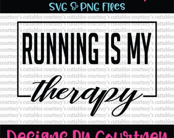 Running is my Therapy SVG/png/ Workout SVG/ Running SVG/ Fitness Quote/ CrossFit svg