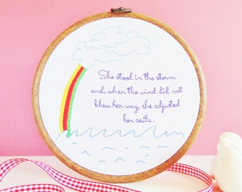 Inspirational Gift, Feminist Gift, Empowering Quote, Survivor Gift, Feminism / She Stood In The Storm...Bespoke Hand Embroidery Hoop Art