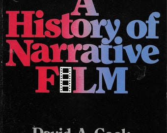 History of Narrative Film by David A. Cook 1981