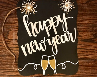 """Hand-Made """"Happy New Years"""" Sign, New Years Decor, Holiday Decorcation"""
