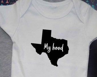 TEXAS is my hood shirt, all sizes, youth toddler baby and adult, baby bodysuit, going away gift, travel gifts, usa state shirt, hip hop