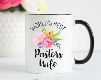 Pastors Wife Mug, Pastors Wife Gift, World's Best Pastors Wife, Gift For Pastors Wife, Christian Mug, Bible Verse Mug, Pastors Wife Thanks