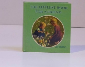 The Littlest Book For A Friend - Adorable Hardcover Vintage Book - Tiny Small Pocket Size - Poems & Art - World Wide Priority Shipping!