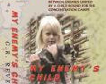 My Enemy's Child  ISBN-10-0-9789854-0-0
