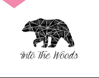 Into The Woods SVG, Into The Woods Graphic, Bear SVG, Bear Graphic