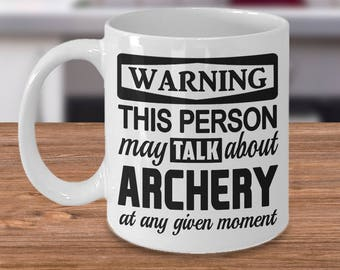 Archery mug, Archer gift, Funny coffee mug for archers, Gift for archers, Funny archery gift