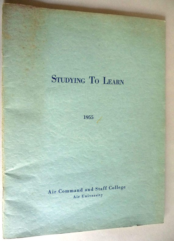 Studying to Learn 1955 Air Command and Staff College Maxwell Air Force Base - Officer Education Post Service