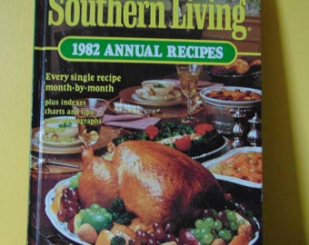 Southern Living 1982 Annual Recipes  ,  Southern Living Magazine  OOP