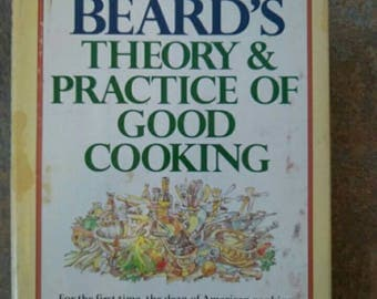 James Beards Theory and Practice of Good Cooking , 1977 , Out of Print
