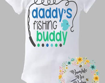 Daddy's Fishing Buddy, Onesie or Tee - Super Cute