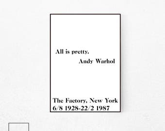 Andy Warhol Wall Art, Andy Warhol Quote, All Is Pretty Print, Andy Warhol Poster, Andy Warhol Art Prints, Andy Warhol Print, Andy Warhol.