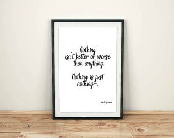 Games of Thrones Quote Print, Nothing is Just Nothing, Inspirational Printable, Arya Stark Quote Print, Instant Digital Download, Typography