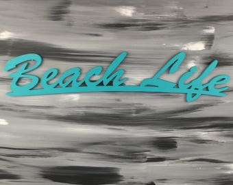 Beach Sign - Beach Life Sign for your Beach Home Decor - Wall Hanging Wooden Sign - Teal Sign