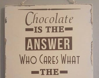 HandMade sign rustic shaby chic chocolate witty funny coffee