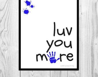 Love You More Child's Handprint Valentine's Day Printable