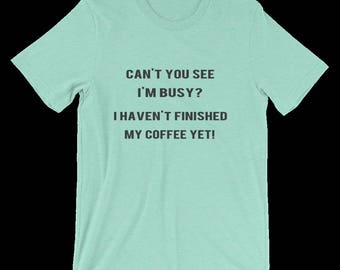 Coffee Lovers Shirt, Perfect Tee for all Coffee Lovers, Great Coffee Shirt, Coffee Drinker Gift, Coffee Lover T Shirt, Coffee Addict, Unisex