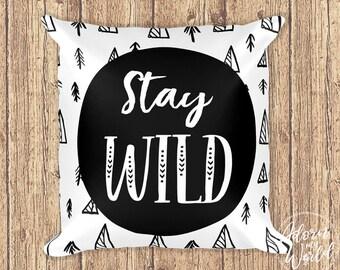 Stay Wild Pillow, Monochrome Cushion, Scandinavian Nursery, Nursery Decor, Monochrome Pillow, Black and White, Throw Pillow, Throw Cushion
