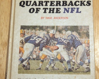 1965 Great Quarterbacks of the NFL by Dave Anderson illustrated football hardcover HC
