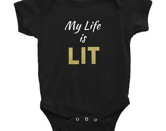 My Life is Lit Infant Bodysuit