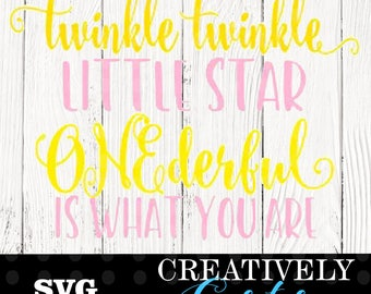 Twinkle twinkle little star SVG // Onederful svg // first birthday svg