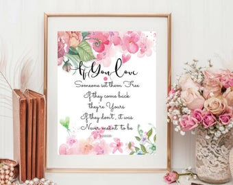 Printable art, If you love someone set them free, Beautiful Quotes, Love Romance Poem, Living Room Bedroom Dorm Decor, Lovely Floral Art