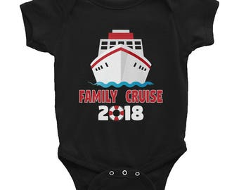 Family Cruise 2018 Infant Bodysuit - Family Cruise Baby Shirt - Family Cruise Baby Bodysuit - Family Vacation Baby Clothes - Vacation Baby