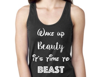Wake up Beauty it's Time to Beast Tank Top