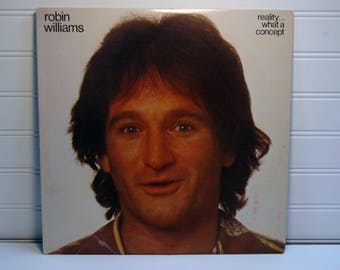 """Robin Williams """"Reality...What A Concept"""" LP 1979 - Stand Up Comedy - Original Robin Williams, great Comedy Gift this Valentines Day!"""