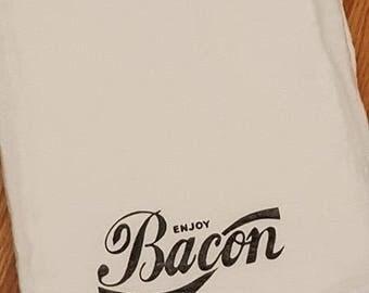 Kitchen Flour Sack Towel Enjoy Bacon