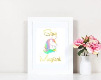 Stay Magical Unicorn Print - PRINTABLE - Instant Download