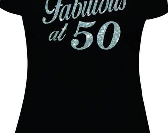 Fabulous at 50, 50th, 50th birthday, birthday shirt women, adult birthday shirt, bday, tshirt, t shirt, Sliver Glitter