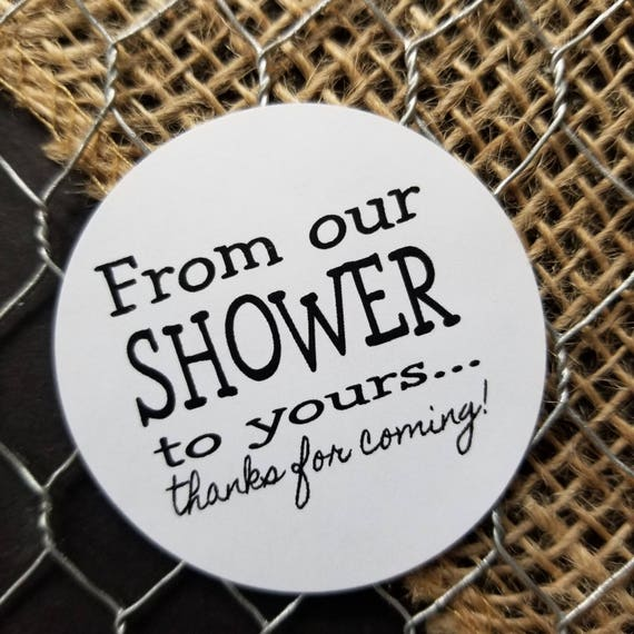 "From OUR shower to yours Non-Personalized 2"" STICKER Wedding Shower Favor Sticker  choose your amount"