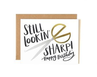 Still Lookin' Sharp Birthday // Letterpress Card // 1canoe2