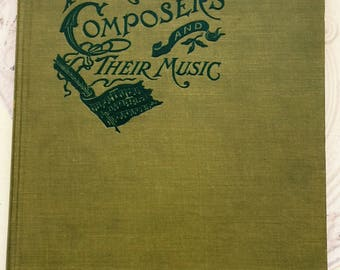 FREE SHIPPING TO U.S. Antique Book Famous Composers and Their Music 1901 Edition Volume 11 Classical Music Sheet Music Turn of the Century
